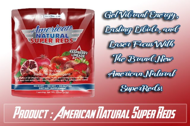 American Natural Super Reds Review