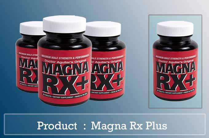 Male Enhancement Pills Magna RX  Box Includes