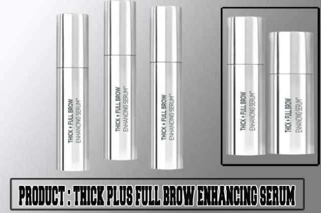 Thick Plus Full Brow Enhancing Serum Review