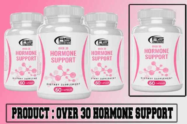 Over 30 Hormone Support Review